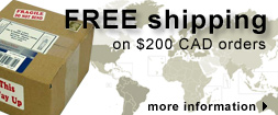Orders of $200.00 CAD or more shipped Free worldwide. Otherwise affordable flat-rate shipping!